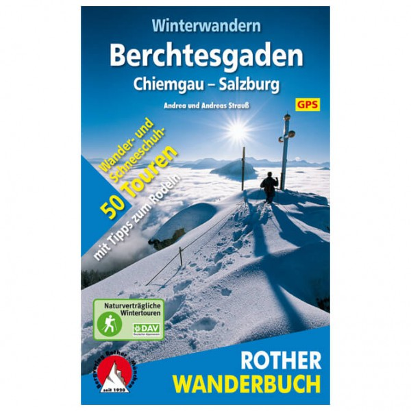 Bergverlag Rother - Winterwandern Berchtesgaden - Salzburg