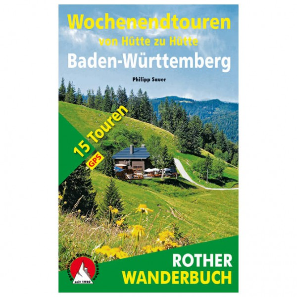 Bergverlag Rother - Wochenendtouren Baden-Württemberg - Walking guide book