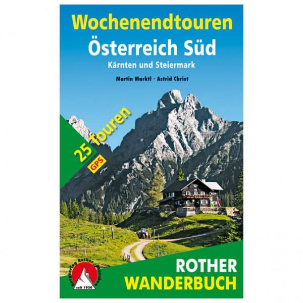 Bergverlag Rother - Wochenendtouren Österreich Süd - Guide de randonnée