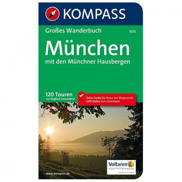 Kompass - München mit den Münchner Hausbergen - Walking guide book
