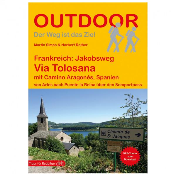 Conrad Stein Verlag - Jakobsweg Via Tolosana mit Camino Aragonés - Vaellusoppaat