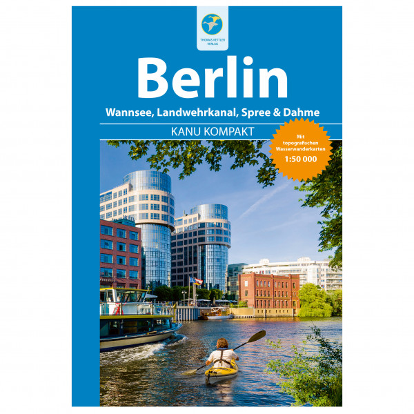 Thomas Kettler Verlag - Kanu Kompakt Berlin - Vandreguides