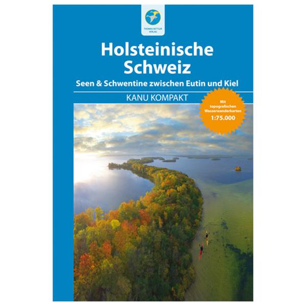 Kanu Kompakt Holsteinische Schweiz - Walking guide book
