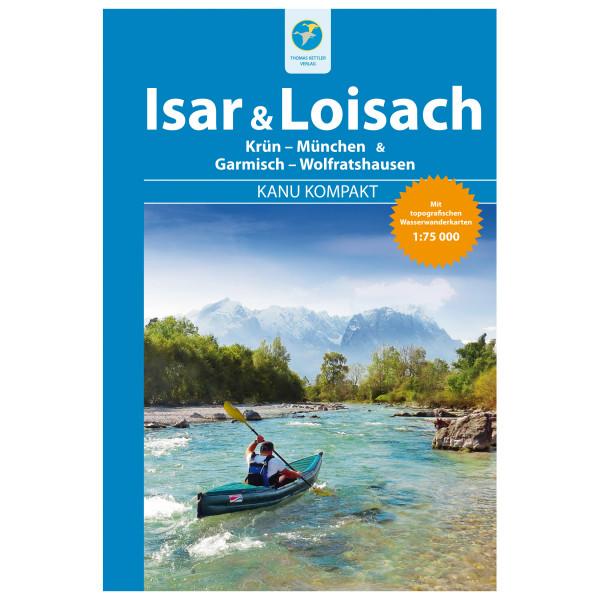 Thomas Kettler Verlag - Kanu Kompakt Isar & Loisach - Wanderführer