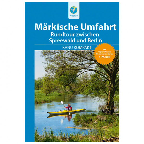 Thomas Kettler Verlag - Kanu Kompakt Märkische Umfahrt topografischen - Wandelgids