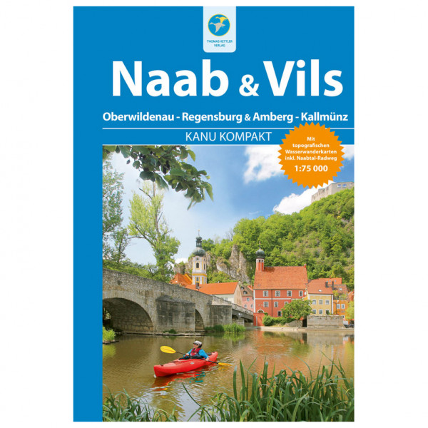 Thomas Kettler Verlag - Kanu Kompakt Naab und Vils - Wanderführer