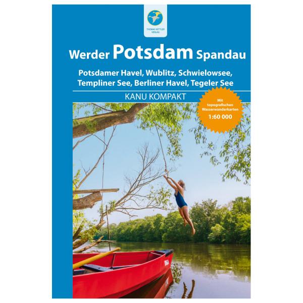 Thomas Kettler Verlag - Kanu Kompakt Potsdam, Werder, Spandau - Vandringsguider