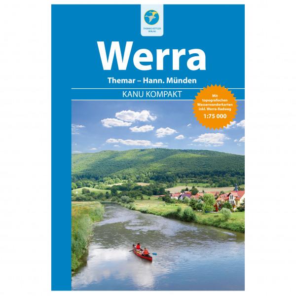 Thomas Kettler Verlag - Kanu Kompakt Werra - Vaellusoppaat