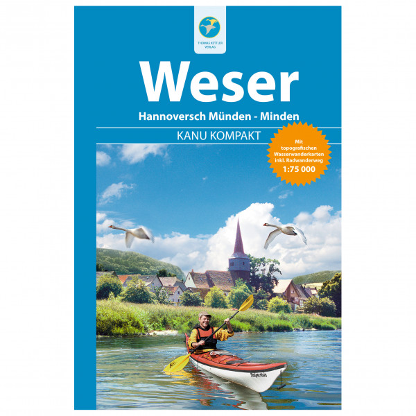 Thomas Kettler Verlag - Kanu Kompakt Weser - Vandringsguider