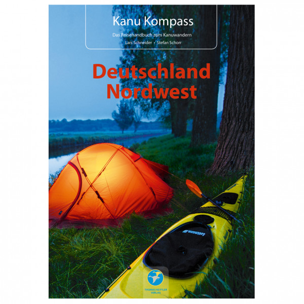 Thomas Kettler Verlag - Kanu Kompass Deutschland Nordwest - Vaellusoppaat