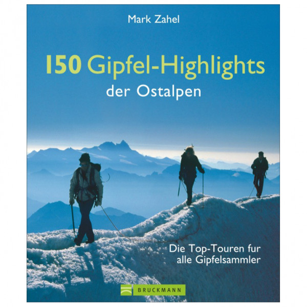 Bruckmann - 150 Gipfel-Highlights der Ostalpen - Walking guide book