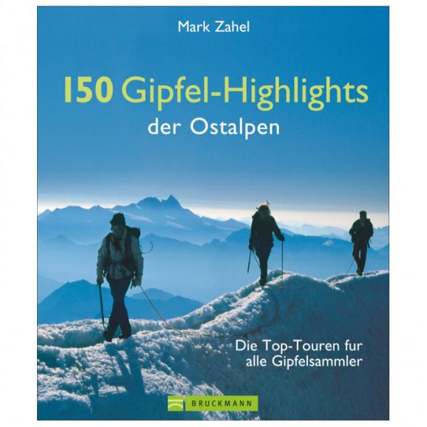 Bruckmann - 150 Gipfel-Highlights der Ostalpen - Guide de randonnée