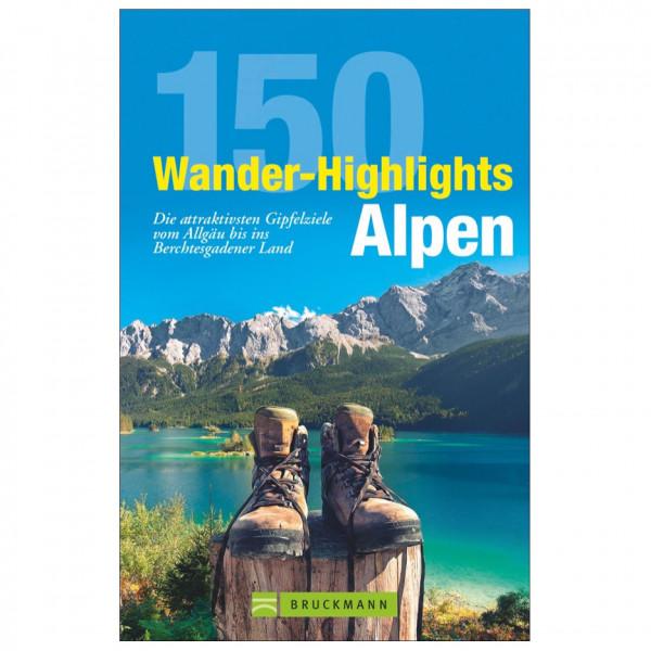 Bruckmann - 150 Wander-Highlights Alpen - Vandringsguider
