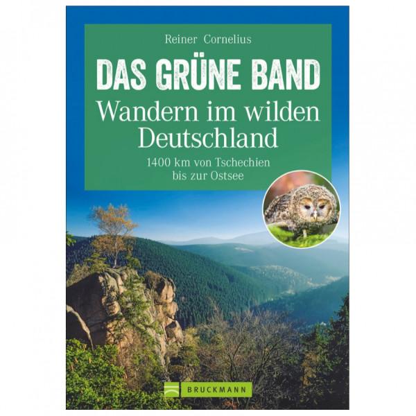 Bruckmann - Das Grüne Band - Wandern im Wilden Dt. - Vandringsguider