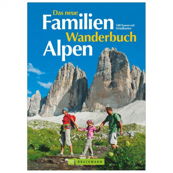 Bruckmann - Das neue Familien Wanderbuch Alpen - Walking guide book