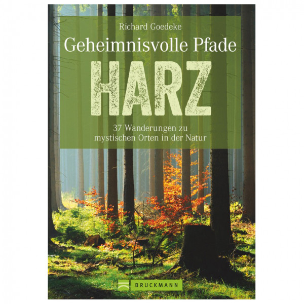Bruckmann - Geheimnisvolle Pfade Harz - Walking guide book