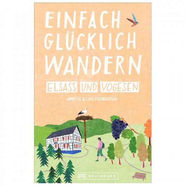 Bruckmann - Glücklich Wandern Elsass Und Vogesen - Vandreguides