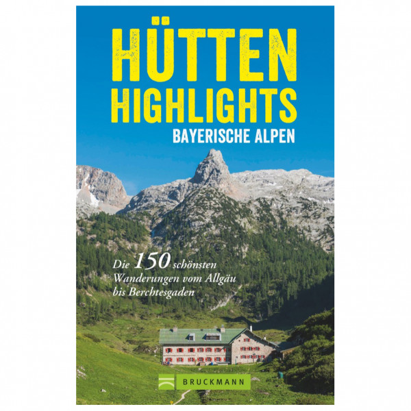 Bruckmann - Hütten-Highlights Bayerische Alpen - Vandreguides