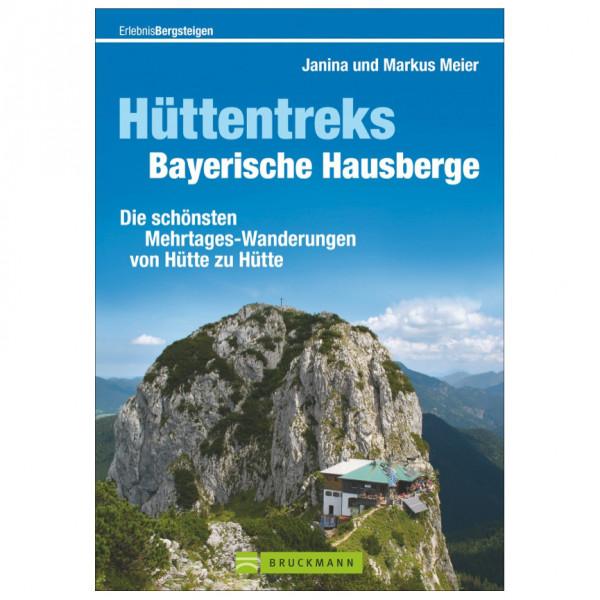 Bruckmann - Hüttentreks Bayerische Hausberge - Vandringsguider