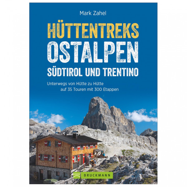 Bruckmann - Hüttentreks Ostalpen - Südtirol Trentino - Wandelgids