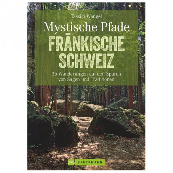 Bruckmann - Mystische Pfade Fränkische Schweiz - Walking guide book