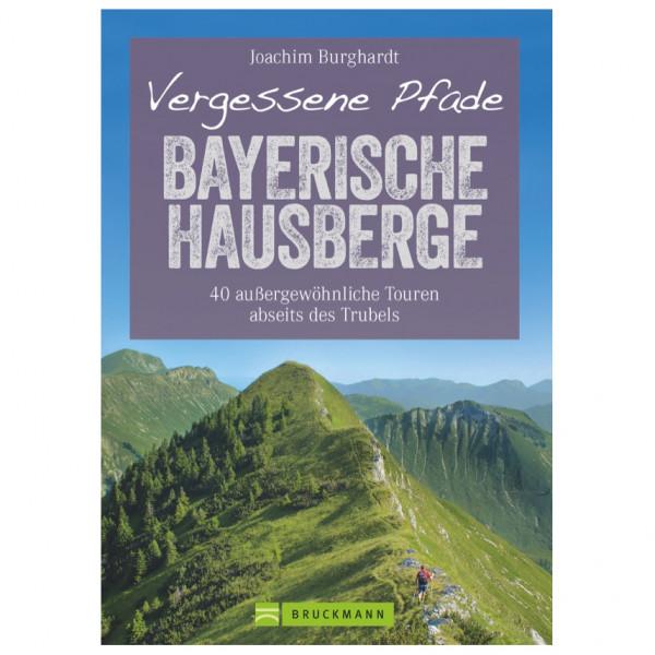 Bruckmann - Vergessene Pfade Bayerische Hausberge - Wandelgids