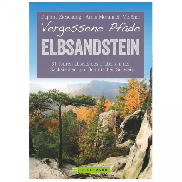 Bruckmann - Vergessene Pfade Elbsandstein - Walking guide book