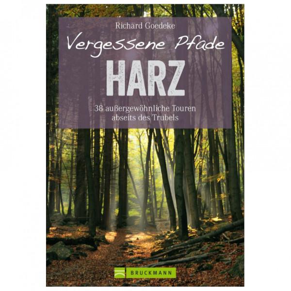 Bruckmann - Vergessene Pfade im Harz - Wanderführer