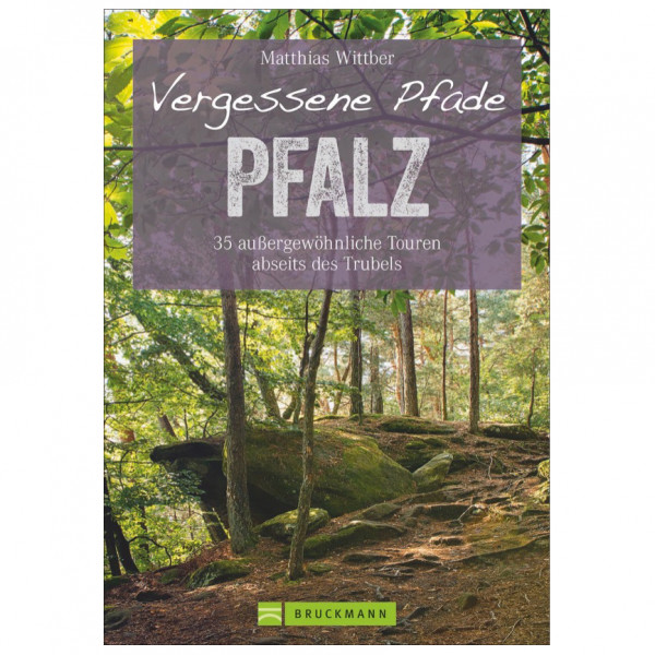 Bruckmann - Vergessene Pfade Pfalz - Walking guide book