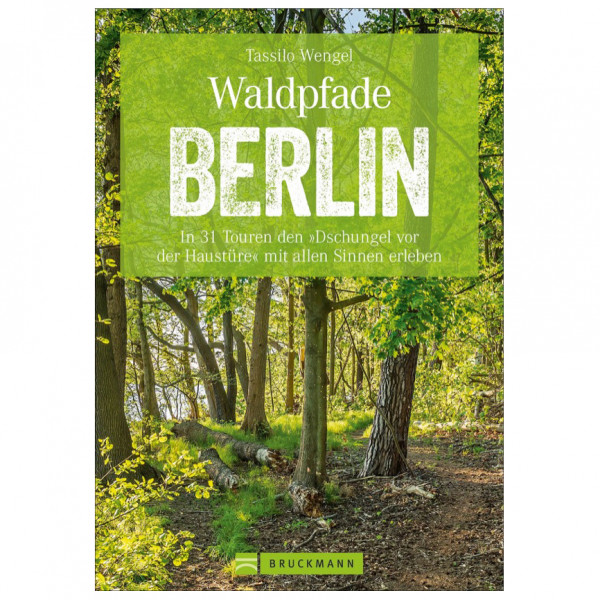 Bruckmann - Waldpfade Berlin - Vandringsguider