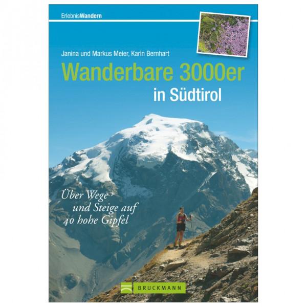 Bruckmann - Wanderbare 3000er in Südtirol - Vandringsguider