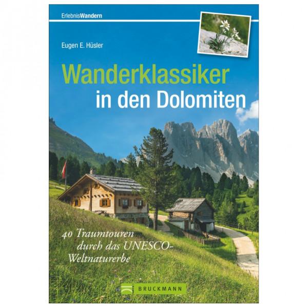 Bruckmann - Wanderklassiker in den Dolomiten - Wanderführer