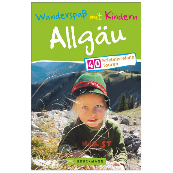 Bruckmann - Wanderspaß mit Kindern Allgäu - Vandreguides