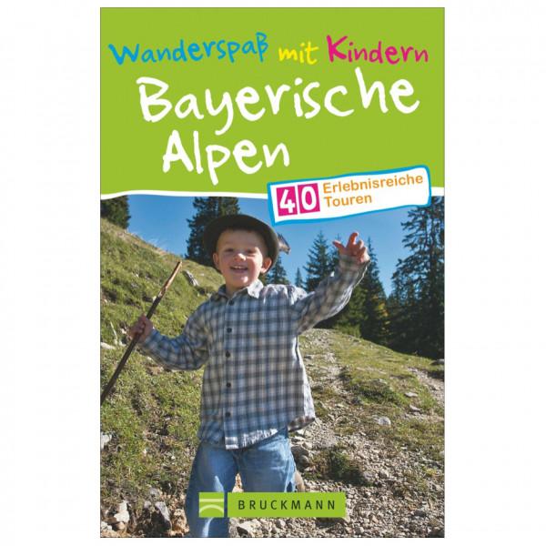 Bruckmann - Wanderspaß mit Kindern Bayerische Alpen - Walking guide book