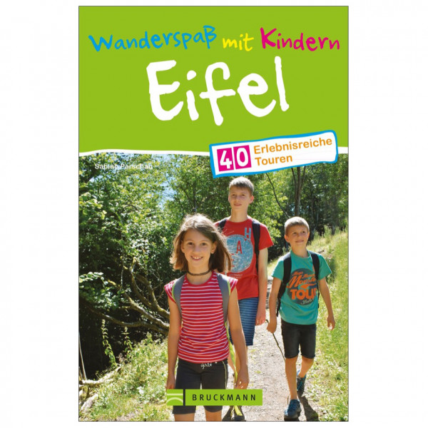 Bruckmann - Wanderspaß mit Kindern Eifel - Walking guide book
