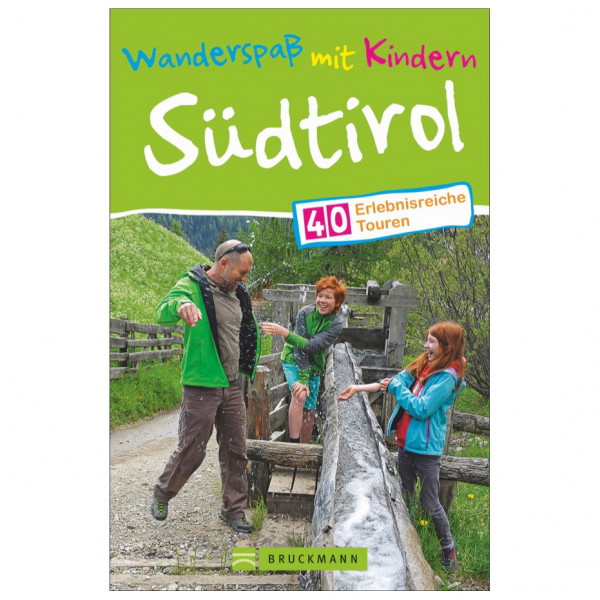 Bruckmann - Wanderspaß mit Kindern Südtirol - Walking guide book