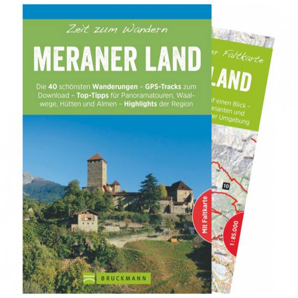 Bruckmann - Zeit zum Wandern Meraner Land - Vandreguides