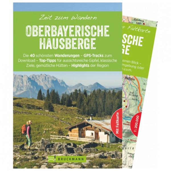 Bruckmann - Zeit zum Wandern Oberbayer. Hausberge - Wanderführer