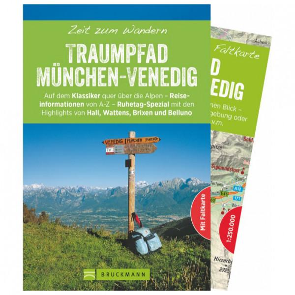 Bruckmann - Zeit zum Wandern Traumpfad München-Venedig - Walking guide book
