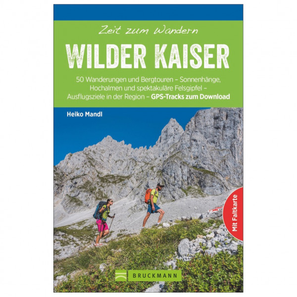 Bruckmann - Zeit zum Wandern Wilder Kaiser - Walking guide book