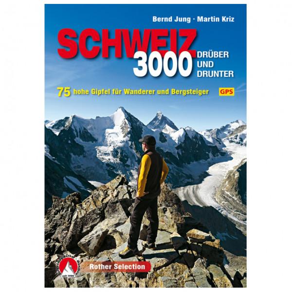 Bergverlag Rother - Dreitausender Schweiz - Drüber Und Drunter - Wandelgidsen