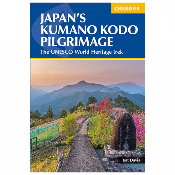 Cicerone - Japan's Kumano Kodo Pilgrimage - Guide escursionismo
