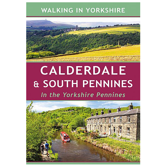 Calderdale & South Pennines in Yorkshire Pennines - Walking guide book