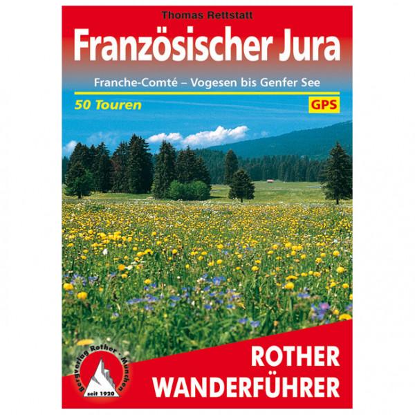 Bergverlag Rother - Französischer Jura - Vandringsguider