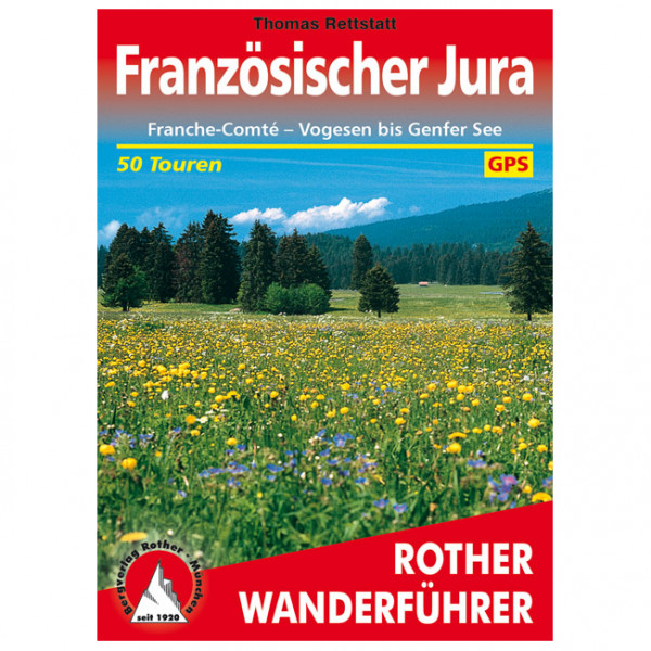 Bergverlag Rother - Französischer Jura - Vaellusoppaat