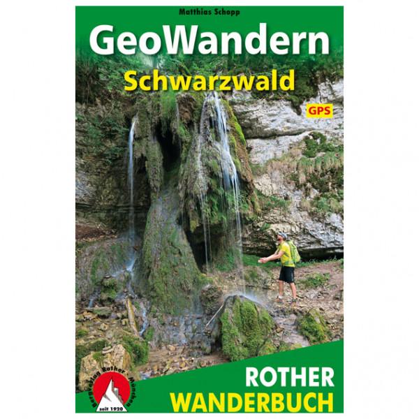 Bergverlag Rother - Geowandern Schwarzwald - Wanderführer