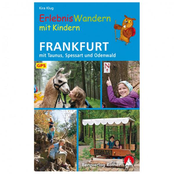 Bergverlag Rother - ErlebnisWandern mit Kindern Frankfurt - Walking guide book