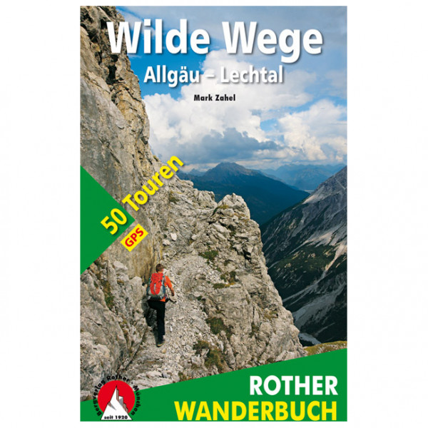 Bergverlag Rother - Wilde Wege Allgäu - Lechtal - Walking guide book