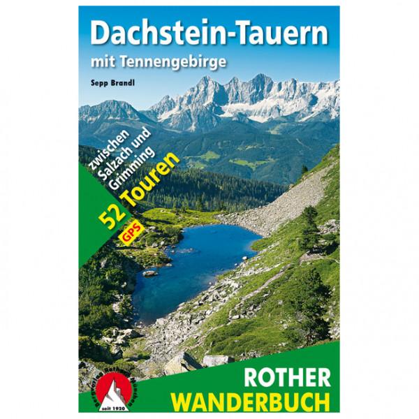 Bergverlag Rother - Dachstein-Tauern Mit Tennengebirge - Vandreguides
