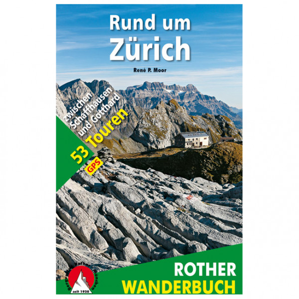 Bergverlag Rother - Rund um Zürich - Walking guide book